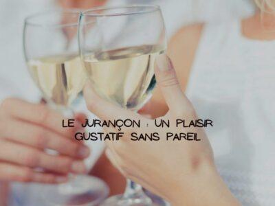 Le Jurançon: Un vin blanc expressif d'une douceur exceptionnelle