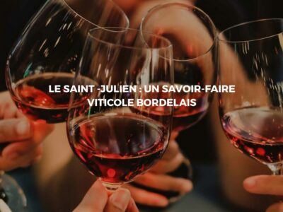 Le Saint-Julien : Un vin rouge bordelais d'exception